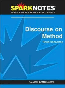 Discourse on Method (SparkNotes Philosophy Guide)