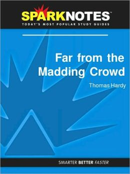 Far from the Madding Crowd (SparkNotes Literature Guide Series)