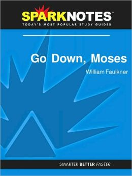 Go Down, Moses (SparkNotes Literature Guide Series)