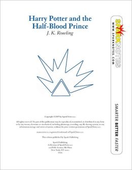 Harry Potter and the Half-Blood Prince (SparkNotes Literature Guide Series)