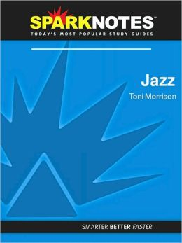 Jazz (SparkNotes Literature Guide Series)