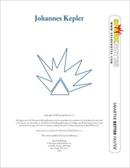 Johannes Kepler (SparkNotes Biography Guide Series)