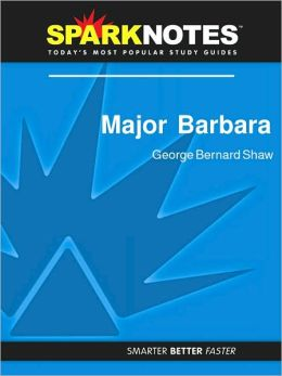 Major Barbara (SparkNotes Literature Guide Series)