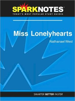 Miss Lonelyhearts (SparkNotes Literature Guide Series)