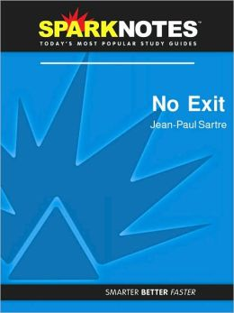 No Exit (SparkNotes Literature Guide Series)