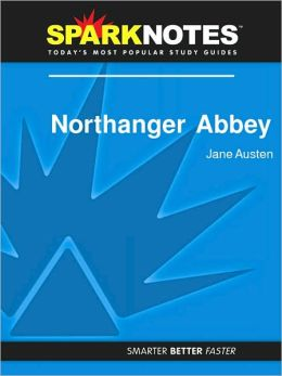 Northanger Abbey (SparkNotes Literature Guide Series)