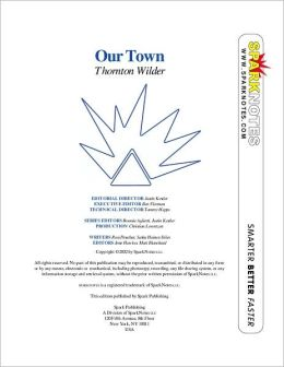 Our Town (SparkNotes Literature Guide Series)