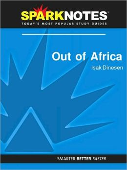 Out of Africa (SparkNotes Literature Guide Series)