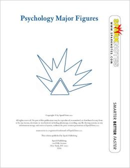 Psychology Major Figures (SparkNotes Psychology Guide Series)