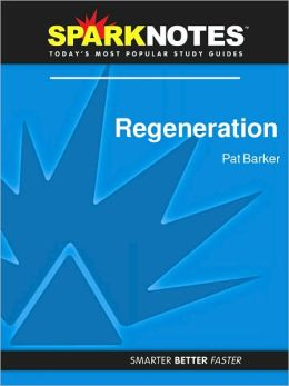 Regeneration (SparkNotes Literature Guide Series)