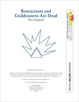 Rosencrantz and Guildenstern are Dead (SparkNotes Literature Guide Series)