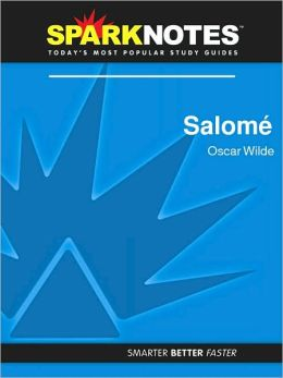 Salome (SparkNotes Literature Guide Series)