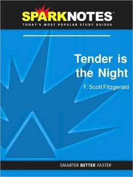 Tender Is the Night (SparkNotes Literature Guide Series)