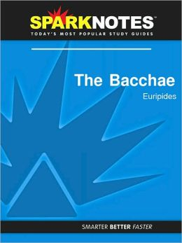 The Bacchae (SparkNotes Literature Guide Series)