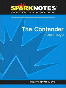 The Contender (SparkNotes Literature Guide Series)