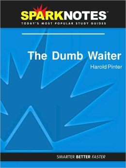 The Dumb Waiter (SparkNotes Literature Guide Series)