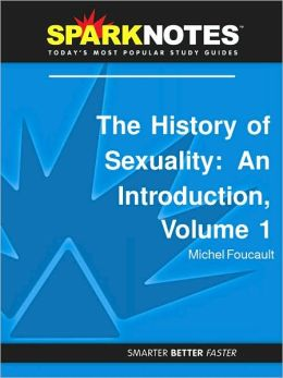 The History of Sexuality: An Introduction, Volume 1 (SparkNotes Philosophy Guide)