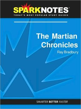 Martian Chronicles (SparkNotes Literature Guide Series)