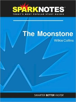 Moonstone (SparkNotes Literature Guide Series)