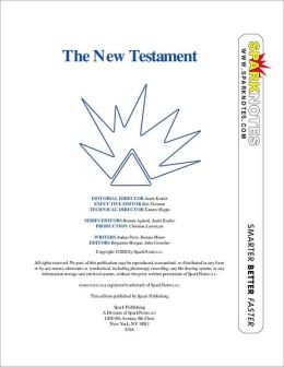 The New Testament (SparkNotes Literature Guide Series)
