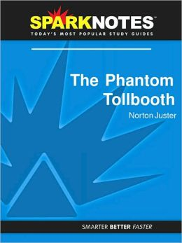 The Phantom Tollbooth (SparkNotes Literature Guide Series)