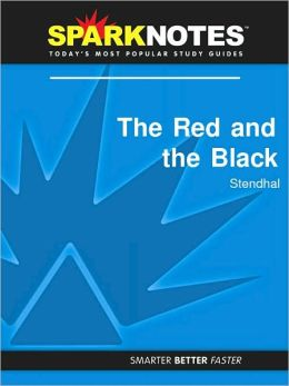 The Red and the Black (SparkNotes Literature Guide Series)