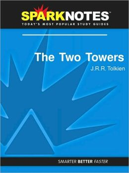 The Two Towers (SparkNotes Literature Guide Series)