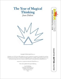 The Year of Magical Thinking (SparkNotes Literature Guide Series)