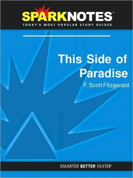 This Side of Paradise (SparkNotes Literature Guide Series)