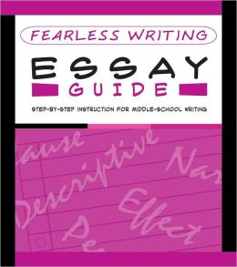 Fearless Writing: Essay Guide (Flash Kids Fearless Series)