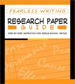 Fearless Writing: Research Paper Guide (Flash Kids Fearless Series)