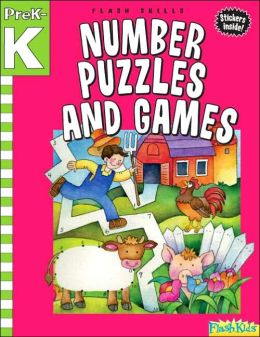 Number Puzzles and Games: Grade Pre-K-K (Flash Skills)
