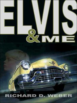 Elvis and Me: A Mystery Thriller Featuring Elvis Presley