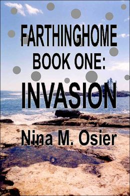 Farthinghome, Book One: Invasion