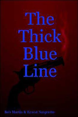 The Thick Blue Line