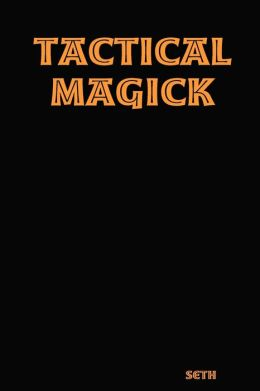 Tactical Magick