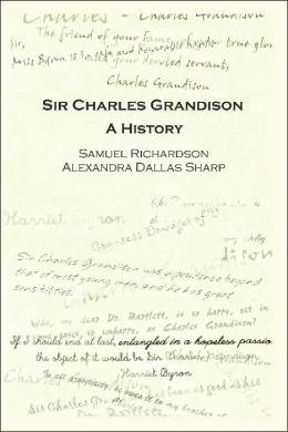 Sir Charles Grandison: A History