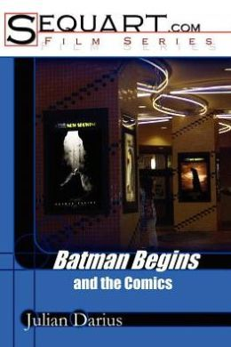 Batman Begins and the Comics