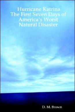 Hurricane Katrina: The First Seven Days O