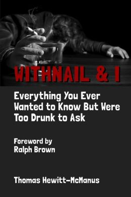 Withnail and I: Everything You Ever Wanted