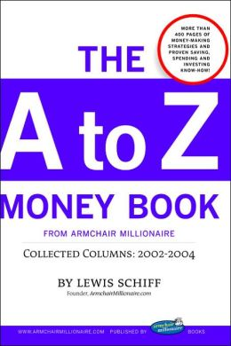 The A to Z Money Book from Armchair Millionaire