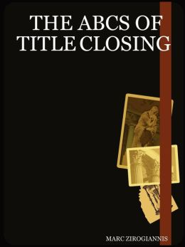 The ABCs of Title Closing