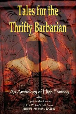 Tales for the Thrifty Barbarian: An Anth