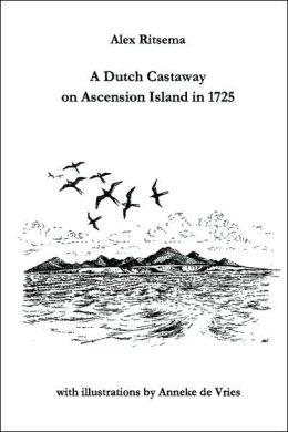 Dutch Castaway on Ascension Island in 1725