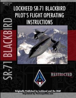 Sr-71 Blackbird Pilot's Flight Manual