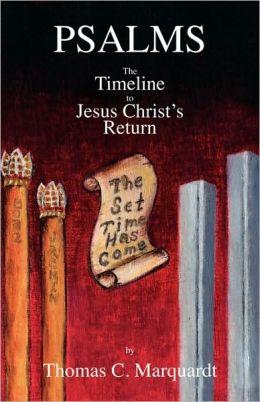 Psalms: The Time Line to Jesus Christ's Return