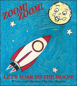 Zoom! Zoom! Let's Soar To The Moon