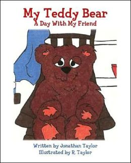 My Teddy Bear: A Day with My Friend