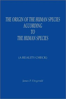 The Origin of the Human Species According to the Human Species