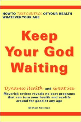Keep Your God Waiting